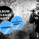 OFFIZIELLE ALBUM RELEASE PARTY: Konzert + After Show Party
