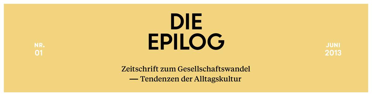 DIE EPILOG -- Zeitschrift zum Gesellschaftswandel