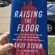 Raising the Floor: How a Universal Basic Income Can Renew Our Economy and Rebuild the American Dream, by Andy Stern