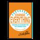 """Signed """"Change Everything"""" hard-copy"""