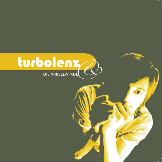 "Turbolenz Album ""Heanedauf"""