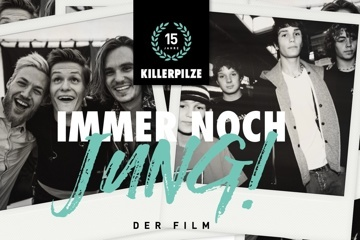 KILLERPILZE - IMMER NOCH JUNG -The Documentary
