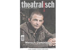 theatralisch - Dein Theatermagazin für Hamburg