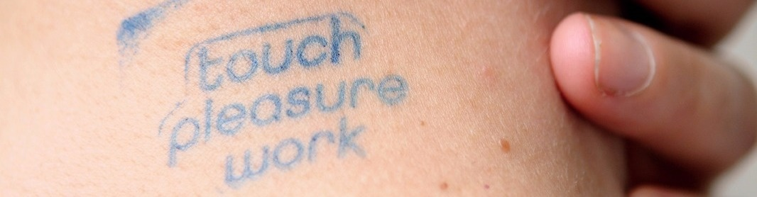 touch pleasure work