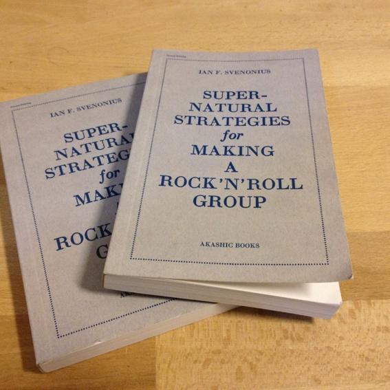 "Supernatural Strategies for Making A Rock'N'Roll Group"" - Ian F. Svenonius"