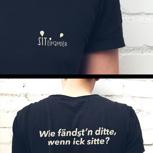 """SiT-Shirt """"Wie fändst'n ditte"""""""