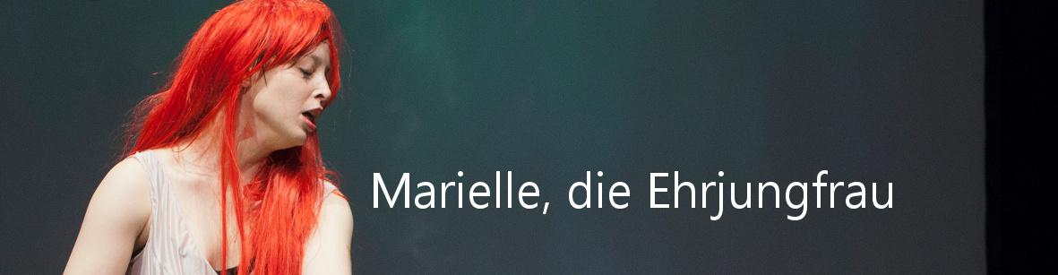 Marielle, die Ehrjungfrau