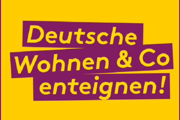 Deutsche Wohnen & Co enteignen!