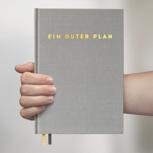 Ein guter Plan: 2. Auflage