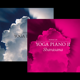 Yoga Piano Vol I & II als Download
