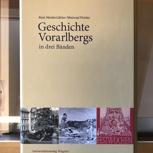 Geschichte Vorarlbergs in 3 Bänden