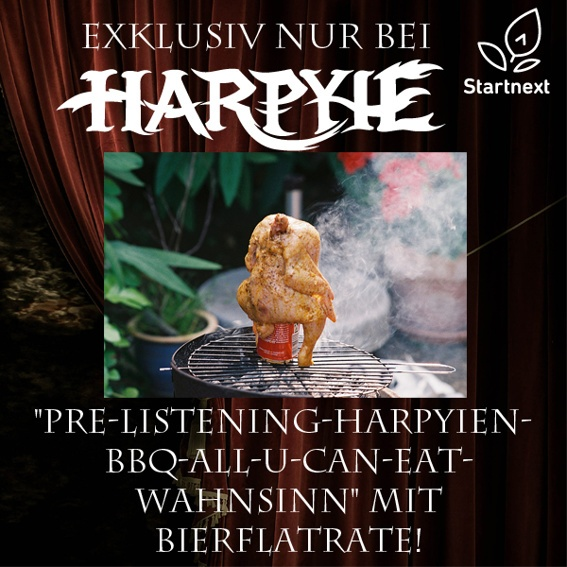 "Der Große ""PRE-LISTENING-HARPYIEN-BBQ-ALL-U-CAN-EAT-WAHNSINN"" mit Bierflatrate!"