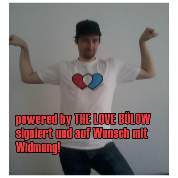 THE LOVE BÜLOW - T-Shirt signiert