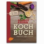Schrot & Korn Kochbuch