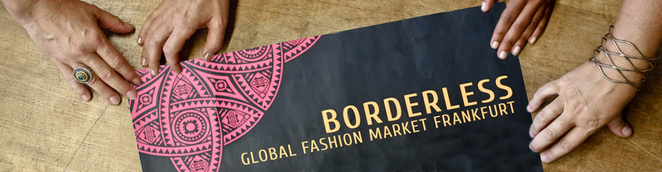 Borderless - Global Fashion Market Frankfurt