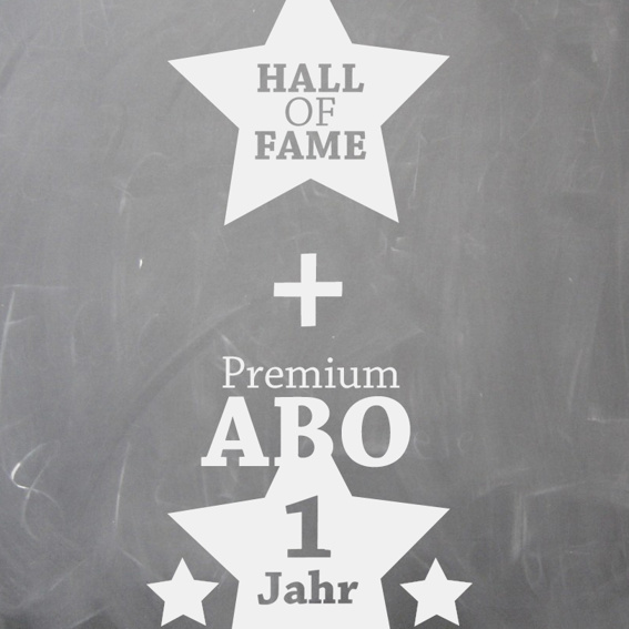 Widmung HALL OF FAME + 1 Jahr Premium Nutzung