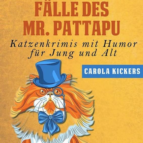 Die geheimnisvollen Fälle des Mr. Pattapu, Sammelband signiert von der Autorin Carola Kickers