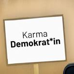 Karma-Demokrat*in