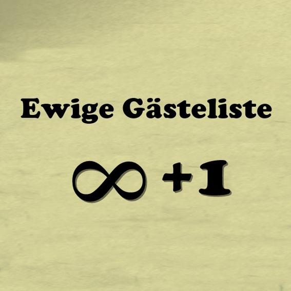Ewige-Gästeliste + 1