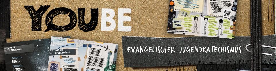 YOUBE - Evangelischer Jugendkatechismus