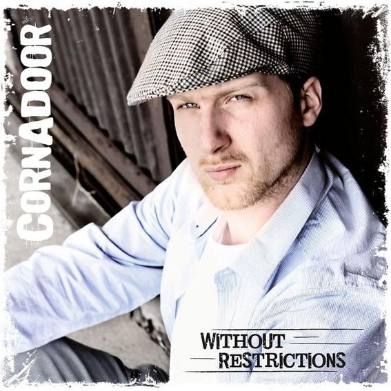 Cornadoor - Without Restrictions - Album, signiert + mit persönlicher Widmung
