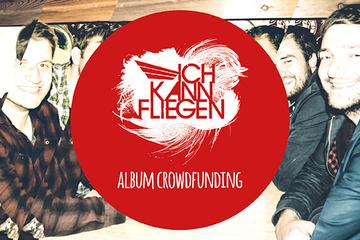 Ich Kann Fliegen - Album Crowdfunding 2014