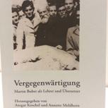 Ein AphorismA-Klassiker: Vergegenwärtigung. Martin Buber als Lehrer und Übersetzer