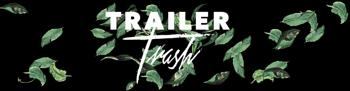 Trailer Trash Hannover