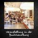 Veranstaltung in der Buchhandlung (inkl. ÜN, Anreise und Facebook-Vorstellung)