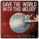 "Digital Single ""Save the world with this melody"""