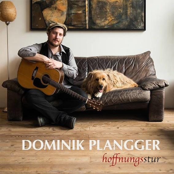 Dominik Plangger - Hoffnungsstur