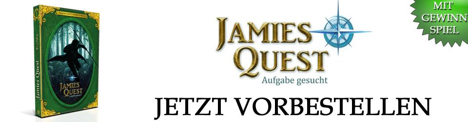 """""""Jamies Quest - Aufgabe gesucht"""" - Vorbestellung für die erste Auflage"""