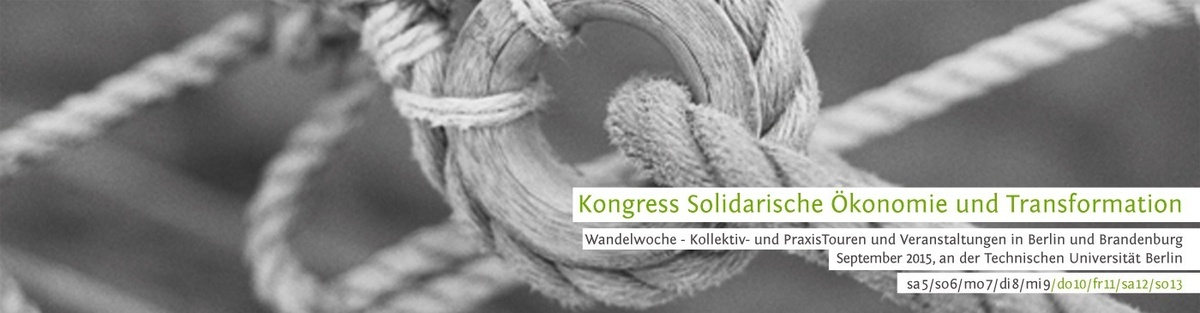 Solikon2015 - Kongress Solidarische Ökonomie und Transformation
