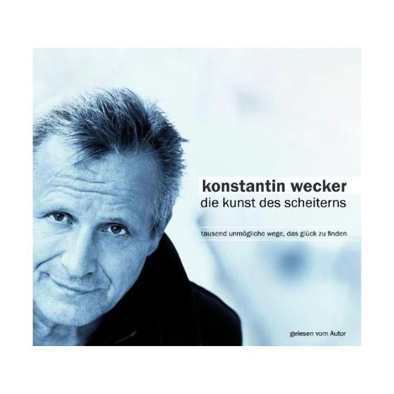 Konstantin Wecker - Die Kunst des Scheiterns (Hörbuch)
