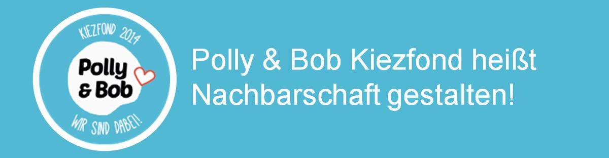 Polly & Bob Kiezfond Friedrichshain