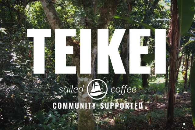 Teikei - Community Supported & Sailed Coffee