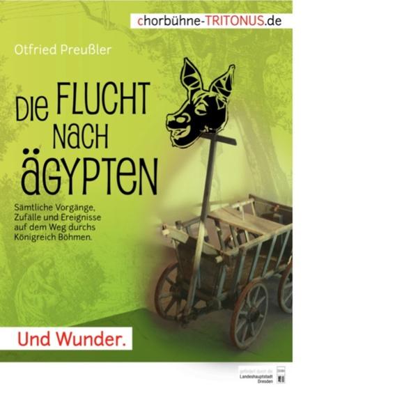 Plakat vom Programm Die Flucht nach Ägypthen (Größe: A3)