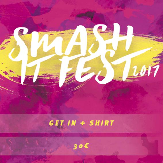 Dein Ticket +  Smash It T-Shirt
