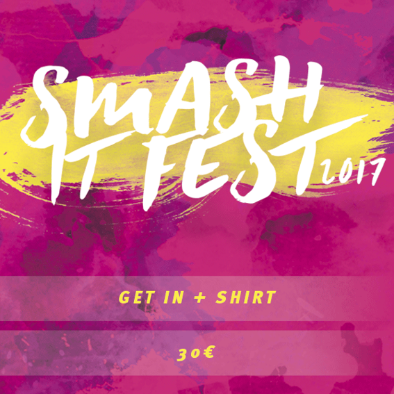 Dein Ticket +  Smash It T-Shirt