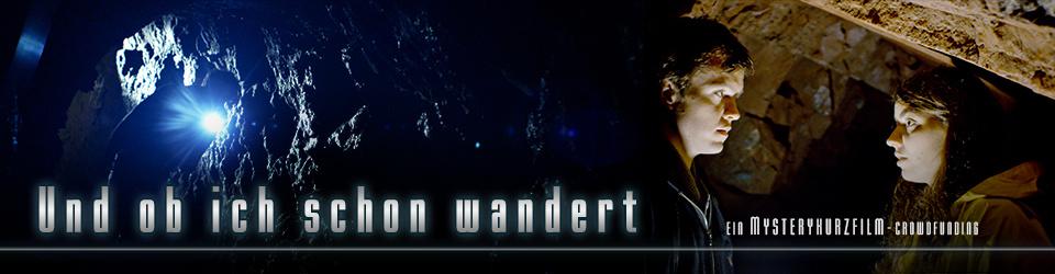 Und ob ich schon wandert - Ein Mystery-Kurzfilm