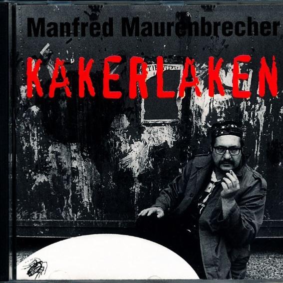 Manfred Maurenbrecher - Kakerlaken (handsigniert)