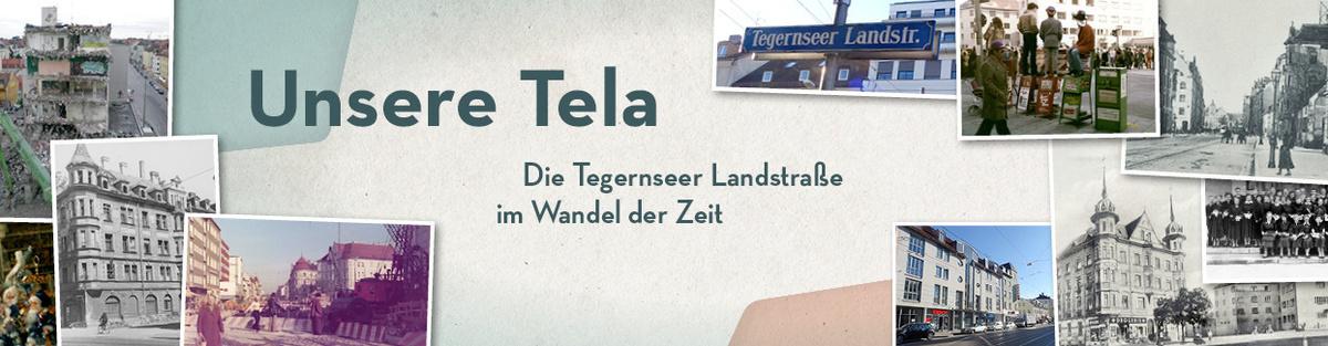 Unsere Tela – Eine Straße im Wandel der Zeit