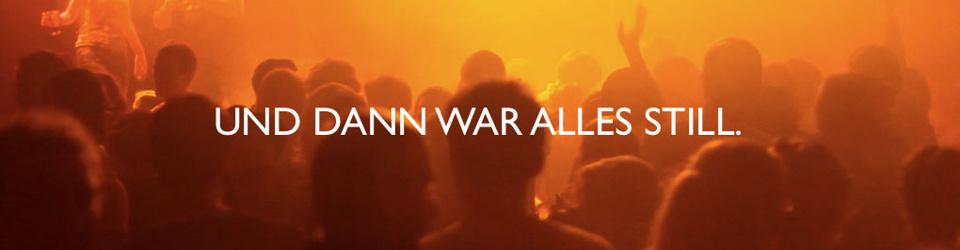 """""""UND DANN WAR ALLES STILL"""""""