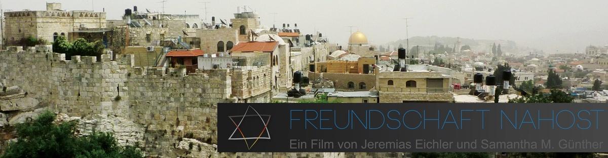 Freundschaft Nahost - friendship middle east