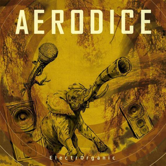 """Debutalbum Aerodice """"ElectrOrganic"""""""