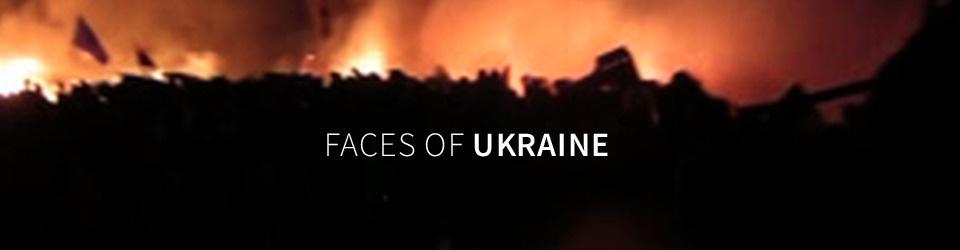 FACES OF UKRAINE
