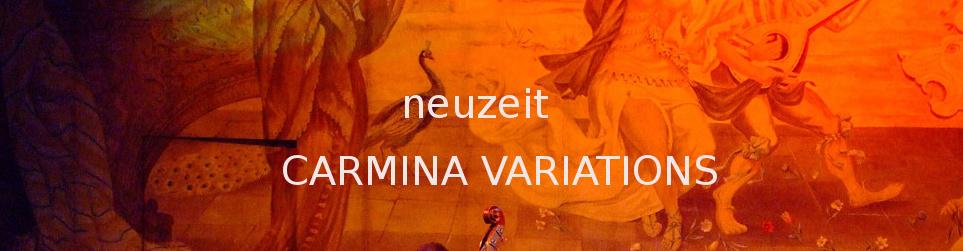 Produktion der CD Neuzeit: Carmina Variations