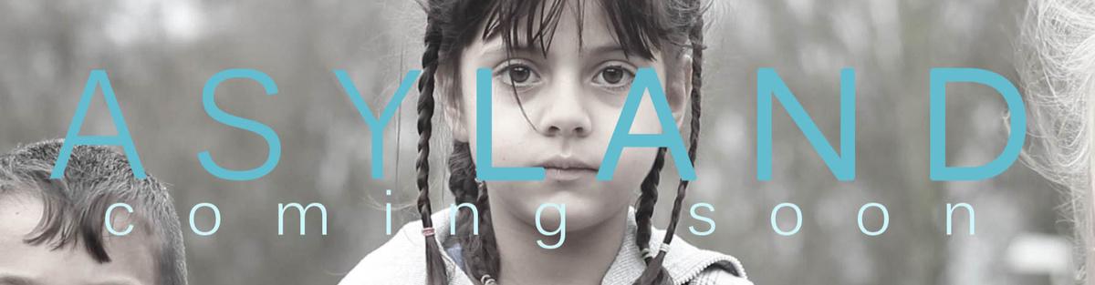 ASYLAND - Ein Leben aus der Sicht von Vertriebenen