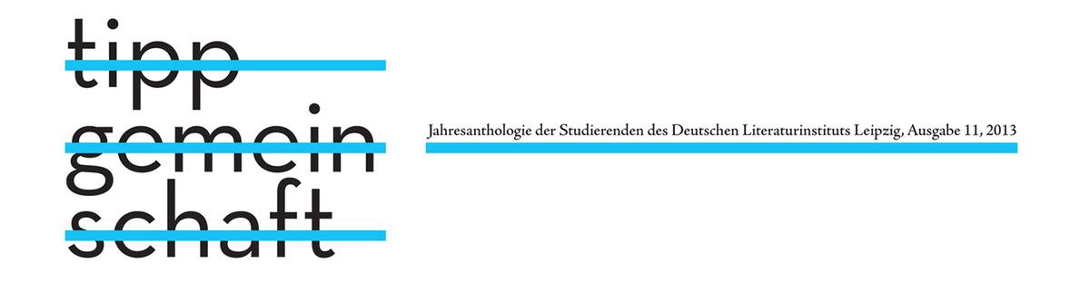 Tippgemeinschaft - Jahresanthologie der Studierenden des DLL