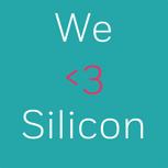 We <3 Silicon